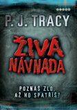 Živá návnada - P.J. Tracy