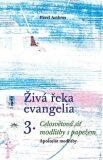 Živá řeka evangelia 3. - Pavel Ambros