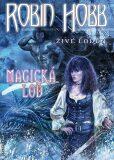 Magická loď - Robin Hobb