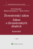Živnostenský zákon (455/1991 Sb.). Zákon o živnostenských úřadech (570/1991 Sb.) – Komentář, 2. vydání - Petr Kameník,  Marie Orlová, ...