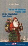 Život a dobrodružství Santa Clause / The Life and Adventures of Santa Claus - Lyman Frank Baum