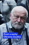 Život a sochy Olbrama Zoubka - Dora Čechova