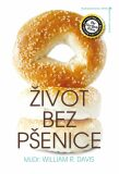 Život bez pšenice - Davis William R.