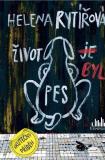 Život byl pes - Helena Rytířová