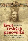 Život českých panovníků - Hana Kneblová