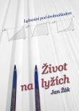 Život na lyžích - Jan Žák
