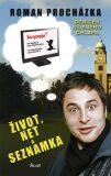 Život, net a seznamka aneb Deníček... - Roman Procházka