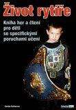 Život rytíře - Kamila Balharová