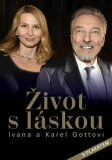 Život s láskou Ivana a Karel Gottovi - Petr Čermák, ...