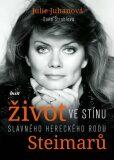Život ve stínu slavného hereckého rodu Steimarů - Soňa Štroblová