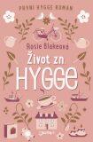 Život zn.: Hygge - Rosie Blakeová
