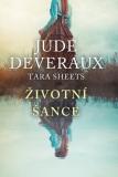 Životní šance - Jude Deveraux, Tara Sheets