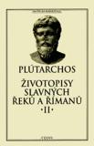 Životopisy slavných Řeků a Římanů II. - Plútarchos