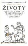 Životy slavných a starých provensálských básníků, kteří žili v dobách hrabat - Jehan z Nostredame