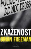 Zkaženost - Brian Freeman