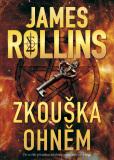 Zkouška ohněm - James Rollins