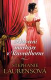 Zkrocení markýze z Raventhorne - Stephanie Laurensová
