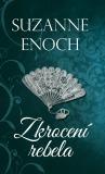 Zkrocení rebela - Suzanne Enoch