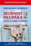 Zkušenost hlupáka 2 - Mirzakarim S. Norbekov