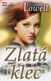 Zlatá klec - Elizabeth Lowell