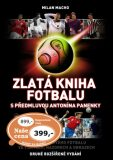 Zlatá kniha fotbalu - Milan Macho