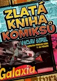 Zlatá kniha komiksů - Václav Šorel