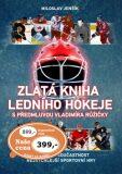 Zlatá kniha hokeje - Miloslav Jenšík