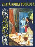 Zlatá kniha pohádek - Kateřina Závadová