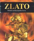 Zlato - Jan Struž, ...
