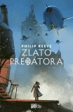 Zlato predátora - Philip Reeve