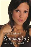 Zlatokopka 3 - Lucia Sasková