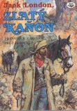 Zlatý kaňon - Jack London
