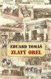 Zlatý orel - Eduard Tomáš