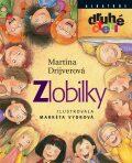 Zlobilky - Martina Drijverová, ...
