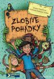 Zlobivé pohádky - Zuzana Pospíšilová, ...