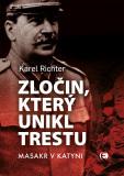 Zločin, který unikl trestu - 2.vyd. - Karel Richter