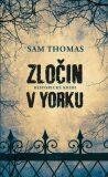 Zločin v Yorku - Sam Thomas
