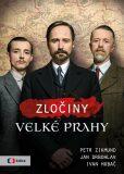 Zločiny Velké Prahy - Jan Drbohlav,  Petr Zikmund, ...