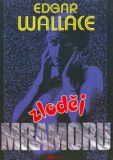 Zloděj mramoru - Edgar Wallace, Pavel Andrýsek