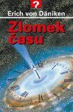 Zlomek času - Erich von Däniken