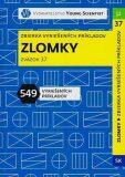 Zlomky: Zbierka vyriešených príkladov Zväzok 37 - Marián Olejár, ...