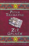 Zlý úplněk - Peter Tremayne