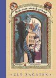 Zlý začátek - Lemony Snicket, Brett Helquist