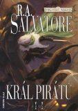 Král pirátů - Robert Anthony Salvatore