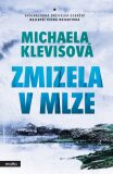 Zmizela v mlze - Michaela Klevisová