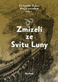 Zmizelí ze Svitu Luny - Christelle Dabos
