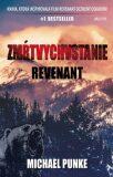 Zmŕtvychvstanie (Revenant) - Michael Punke