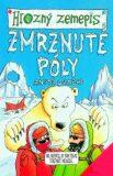 Zmrznuté póly - Anita Ganeriová