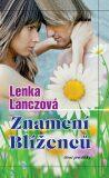 Znamení Blíženců - Lenka Lanczová