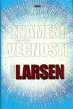 Znamení věčnosti - Johanes Anker Larsen